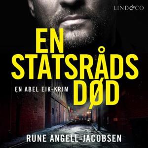 En statsråds død (lydbok) av Rune Angell-Jaco