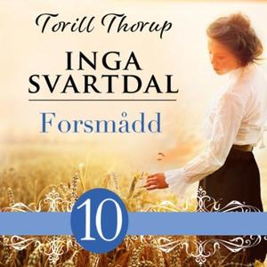 Forsmådd (lydbok) av Torill Thorup