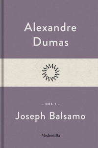 Joseph Balsamo 1 (e-bok) av Alexandre Dumas