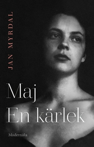 Maj. En kärlek (e-bok) av Jan Myrdal