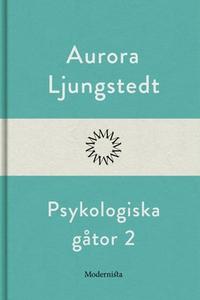 Psykologiska gåtor 2 (e-bok) av Aurora Ljungste