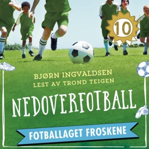 Nedoverfotball (lydbok) av Bjørn Ingvaldsen
