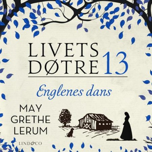 Englenes dans (lydbok) av May Grethe Lerum