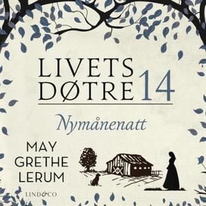 Nymånenatt (lydbok) av May Grethe Lerum