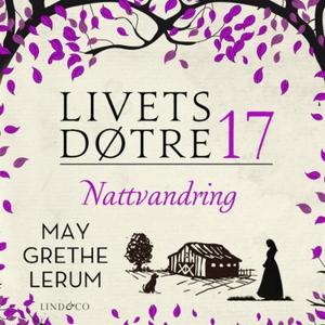 Nattvandring (lydbok) av May Grethe Lerum