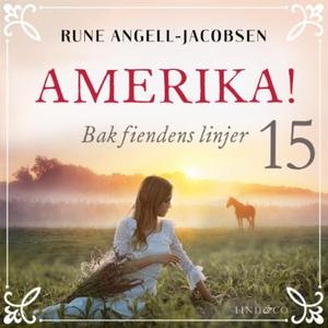 Bak fiendens linjer (lydbok) av Rune Angell-J