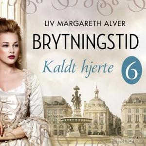 Kaldt hjerte (lydbok) av Liv Margareth Alver