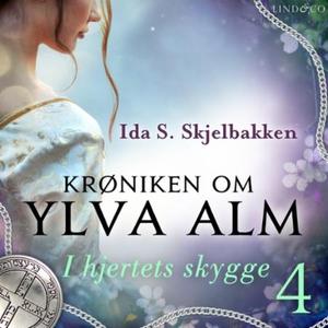 I hjertets skygge (lydbok) av Ida S. Skjelbak