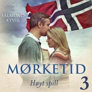 Høyt spill (lydbok) av Salmund Kyvik