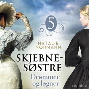 Drømmer og løgner (lydbok) av Natalie Normann