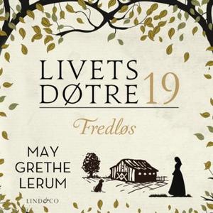 Fredløs (lydbok) av May Grethe Lerum