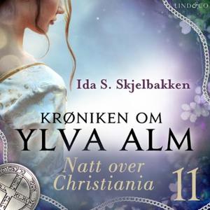 Natt over Christiania (lydbok) av Ida S. Skje