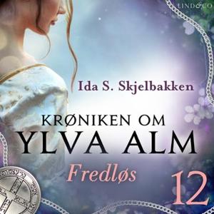 Fredløs (lydbok) av Ida S. Skjelbakken