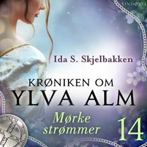 Mørke strømmer (lydbok) av Ida S. Skjelbakken