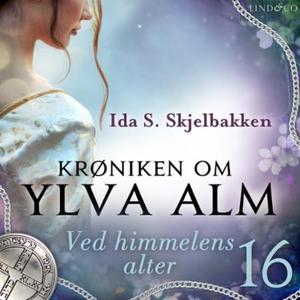 Ved himmelens alter (lydbok) av Ida S. Skjelb