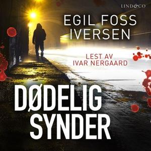 Dødelige synder (lydbok) av Egil Foss Iversen