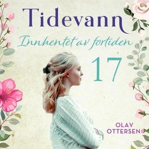 Innhentet av fortiden (lydbok) av Olav Otters