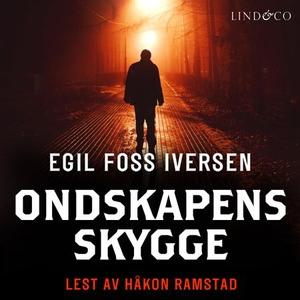 Ondskapens skygge (lydbok) av Egil Foss Ivers