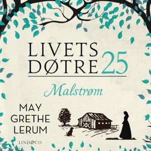 Malstrøm (lydbok) av May Grethe Lerum