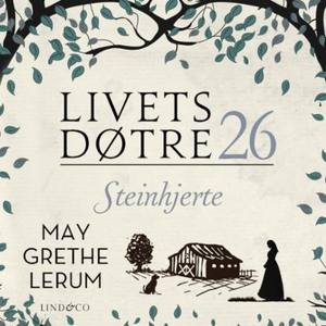 Steinhjerte (lydbok) av May Grethe Lerum