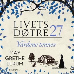 Vardene tennes (lydbok) av May Grethe Lerum