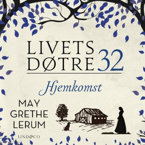 Hjemkomst (lydbok) av May Grethe Lerum