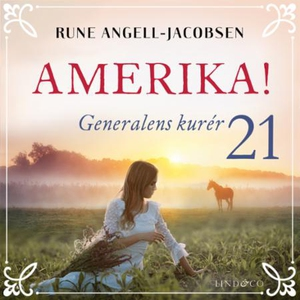 Generalens kurér (lydbok) av Rune Angell-Jaco
