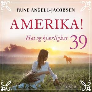 Hat og kjærlighet (lydbok) av Rune Angell-Jac