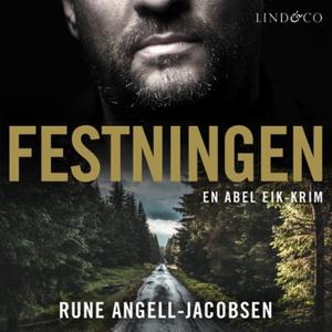 Festningen (lydbok) av Rune Angell-Jacobsen