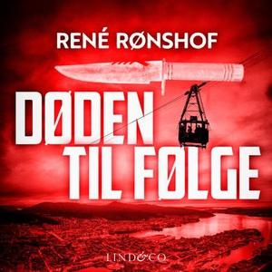 Døden til følge (lydbok) av René Rønshof