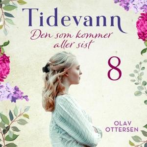 Den som kommer aller sist (lydbok) av Olav Ot