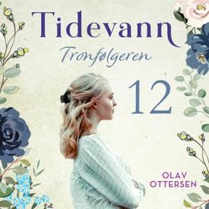 Tronfølgeren (lydbok) av Olav Ottersen