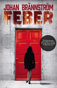 Feber (e-bok) av Johan Brännström
