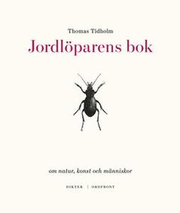 Jordlöparens bok (e-bok) av Thomas Tidholm