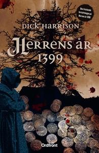 Herrens år 1399 (e-bok) av Dick Harrison
