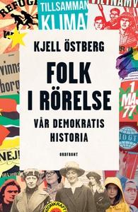 Folk i rörelse (e-bok) av Kjell Östberg