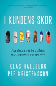 I kundens skor (e-bok) av Klas Hallberg, Per Kr