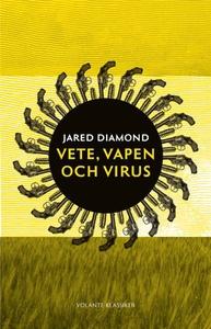Vete, vapen och virus (e-bok) av Jared Diamond
