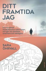 Ditt framtida jag (e-bok) av Sara Öhrvall