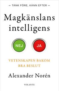 Magkänslans intelligens (e-bok) av Alexander No