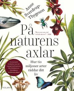 På naturens axlar (e-bok) av Anne Sverdrup-Thyg