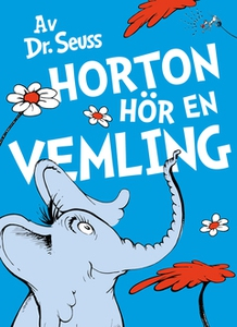 Horton hör en vemling (e-bok) av Dr. Seuss