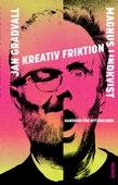 Kreativ friktion
