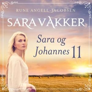 Sara og Johannes (lydbok) av Rune Angell-Jaco