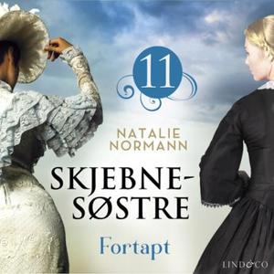 Fortapt (lydbok) av Natalie Normann