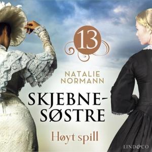 Høyt spill (lydbok) av Natalie Normann