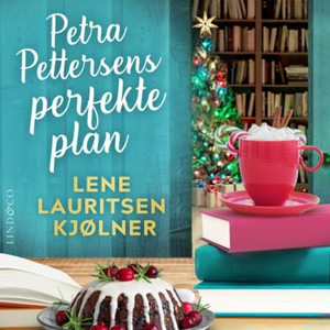 Petra Pettersens perfekte plan (lydbok) av Le