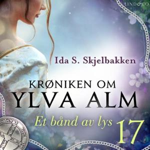 Et bånd av lys (lydbok) av Ida S. Skjelbakken