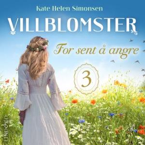For sent å angre (lydbok) av Kate Helen Simon