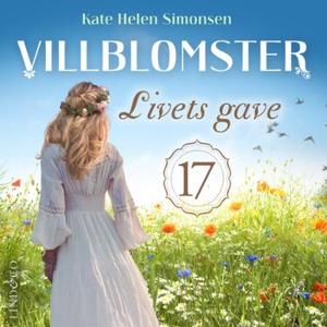 Livets gave (lydbok) av Kate Helen Simonsen